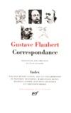 Gustave Flaubert - Correspondance.