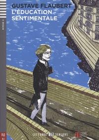 Gustave Flaubert - L'éducation sentimentale. 1 CD audio