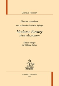 Gustave Flaubert - TLMC 229 : MADAME BOVARY in ŒUVRES COMPLÈTES - MŒURS DE PROVINCE.