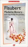 Gustave Flaubert - Madame Bovary, moeurs de province - Suivi des Actes du procès.