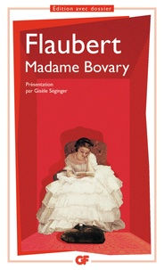 Gustave Flaubert - Madame Bovary - Moeurs de province.