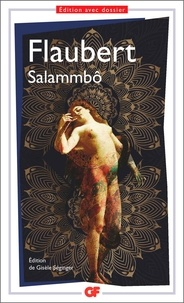 Gustave Flaubert - Salammbô.