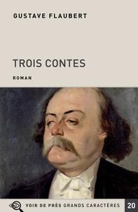 Ebooks gratuits à télécharger en ligne Trois contes 9782378282288 par Gustave Flaubert