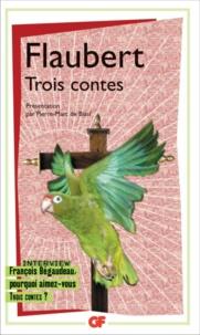 Gustave Flaubert - Trois contes.