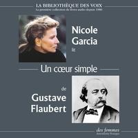 Gustave Flaubert et Nicole Garcia - Un cœur simple.
