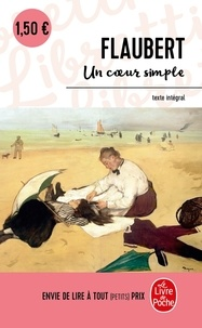 Gustave Flaubert - Un coeur simple.