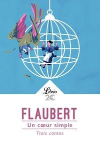 Télécharger le pdf complet google books Un coeur simple  - Trois contes par Gustave Flaubert in French
