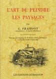 Gustave Fraipont - L'art de peindre les paysages.