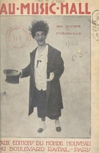 Gustave Fréjaville et Ernest Gaubert - Au Music-Hall.