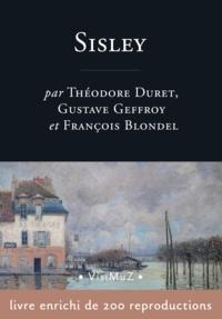Gustave Geffroy et Théodore Duret - Alfred Sisley.