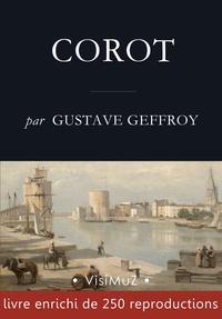 Gustave Geffroy - Corot.