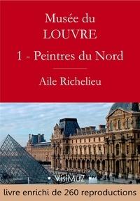 Gustave Geffroy - Musée du Louvre – I – Les Peintres d'Europe du Nord - Aile Richelieu.