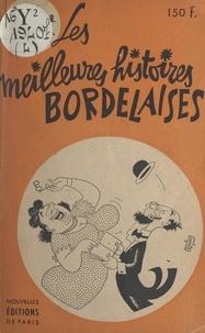 Gustave Gounouilhou - Les meilleures histoires bordelaises.