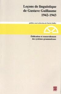 Gustave Guillaume - Edification et renouvellement des systèmes grammaticaux (1942-1943).