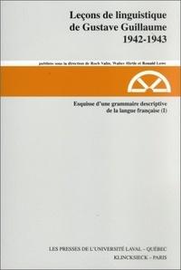 Gustave Guillaume - Esquisse d'une grammaire descriptive de la langue française (1942-1943) (I).