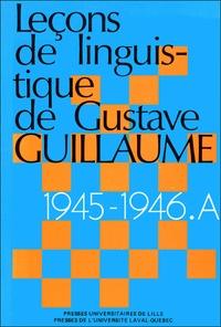 Gustave Guillaume - Esquisse d'une grammaire descriptive de la langue française - 1945-1946, Série A.