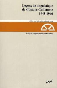 Gustave Guillaume - Faits de langue et faits de discours 1945-1946.