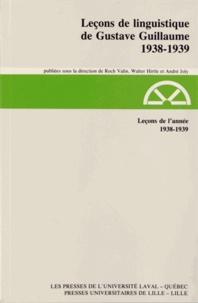 Gustave Guillaume - Leçons de l'année 1938-1939.