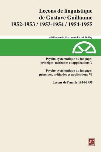 Leçons de linguistiquede Gustave Guillaume1952-1953, 1953-1954, 1954-1955. Volume 31. Psycho-systématique du langage :principes, méthodes et applications V. Leçons de l'année 1954-1955