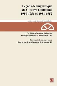 Gustave Guillaume - Leçons de linguistiquede Gustave Guillaume. 1950-1951 et 1951-1952. Volume 27. Psycho-systématique du langage. Principes, méthodes et applications (III). Représentation et expressiondans la partie systématique de la langue (II).