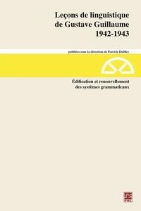 Gustave Guillaume - Leçons de linguistiquede Gustave Guillaume. 1942-1943. Volume 28. Édification et renouvellementdes systèmes grammaticaux.