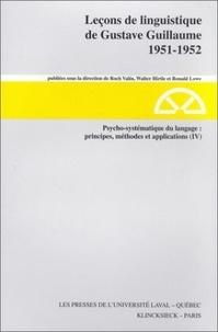 Gustave Guillaume - Psycho-systématique du langage : principes, méthodes, et applications (IV).