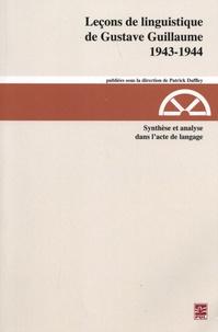 Gustave Guillaume - Synthèse et analyse dans l'acte de langage (1943-1944).