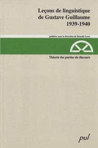 Gustave Guillaume - Théorie des parties du discours - 1939-1940.