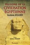 Gustave Jéquier - Histoire de la civilisation égyptienne.