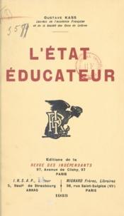Gustave Kass - L'État éducateur.