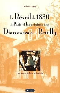 Gustave Lagny - Le Réveil de 1830 à Paris et les origines des Diaconesses de Reuilly - Une page d'histoire protestante.