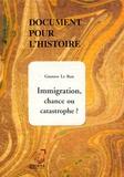 Gustave Le Bon - Immigration, chance ou catastrophe ?.