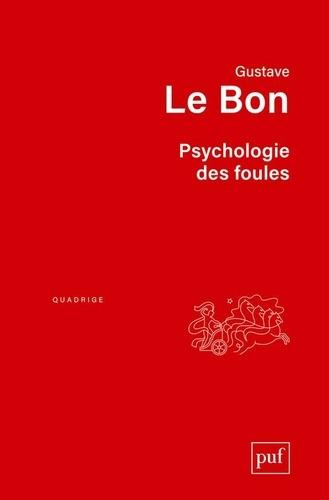 Psychologie des foules 9e édition