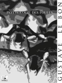 Téléchargez des ebooks pour iphone Psychologie des foules 9782369551423 (Litterature Francaise) par Gustave Le Bon DJVU CHM FB2