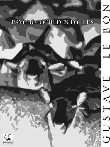 Psychologie des foules - 9782369551423 - 1,99 €