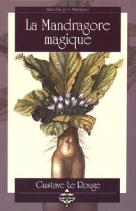 Gustave Le Rouge - La Mandragore magique.