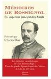 Gustave Rossignol - Mémoires de Rossignol, ex-inspecteur de la Sûreté.