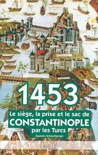 Deedr.fr 1453 - Le siège, la prise et le sac de Constantinople par les Turcs Image