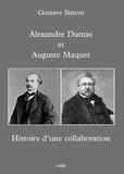Gustave Simon - Histoire d'une collaboration - Alexandre Dumas & Auguste Maquet.