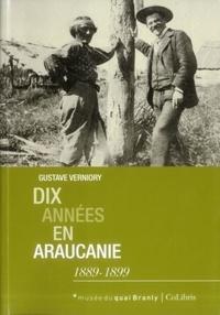 Gustave Verniory - DixannéesenAraucanie (1889-1899).
