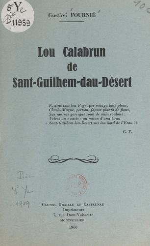 Lou Calabrun de Sant-Guilhem-dau-Désert