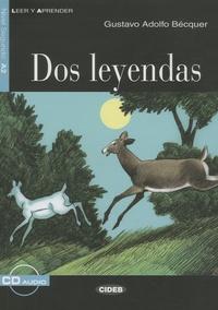 Gustavo Adolfo Bécquer - Dos leyendas - Nivel segundo A2. 1 CD audio