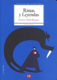 Gustavo Adolfo Bécquer - Rimas y Leyendas.