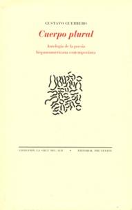 Gustavo Guerrero - Cuerpo plural - Antologia de la poesia hispanoamericana contemporanea. 1 DVD