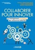 Gustavo Pierangelini et Hugues Poissonnier - Collaborer pour innover - Le management stratégique des ressources externes.