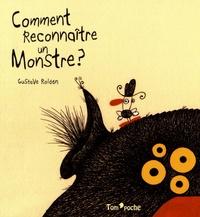 Gustavo Roldan - Comment reconnaître un monstre ?.