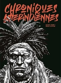 Livres électroniques téléchargement pdf Chroniques amérindiennes FB2 RTF 9782491042028 (French Edition) par Gustavo Schimpp, Enrique Alcatena