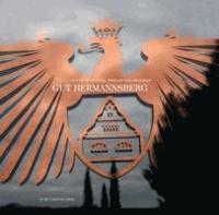 Gut Hermannsberg - Die Geschichte der königlich-preussischen Rieslingdomäne.