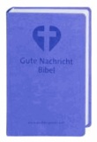 Gute Nachricht Bibel. Flieder - Mit den Spätschriften des Alten Testaments.