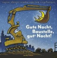 Gute Nacht, Baustelle, gut' Nacht!.
